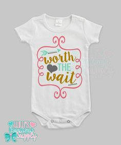 Baby Girl Shirt Bodysuit Custom Worth the by LulusBowtiqueSupply2
