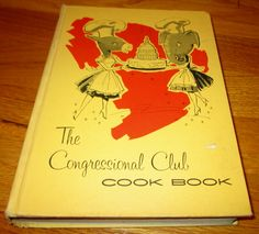 The Congressional Club Cookbook, 1961