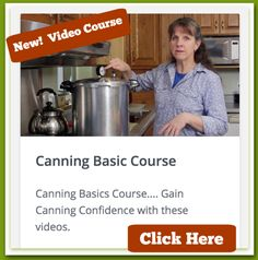 Home Canning Basics Course. Gain Confidence and a full pantry...