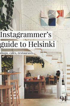Instagrammer's guide to Helsinki - photogenic shops, cafes and restaurants