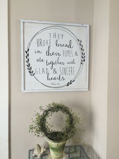 A beautiful wooden sign designed by Salted Words. They Broke Bread Sign is the perfect touch to any dining room or kitchen. This sign is hand painted and distressed for an aged look. The color is a wh