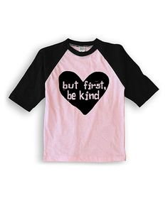 Look at this Urban Smalls Pink & Black 'But First Be Kind' Raglan Tee - Toddler & Girls on #zulily today!