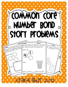 Common Core Number Bonds {Story Problems} by Tara West Numbers Kindergarten, Math Numbers, Decomposing Numbers, Kindergarten Worksheets, Math Resources, Math Activities, Math In Focus, Engage Ny Math, Eureka Math