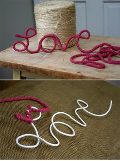 "To make this you will need: wire reinforced clothesline (available at home improvement & hardware stores), yarn & wire clippers. Clip off a length of clothesline (it took about a yard to make this) and shape into the word, ""LOVE"". Tie or hot glue end of yarn onto beginning of wire and start wrapping the entire word with yarn."