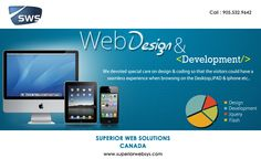 Web Design and Development Services   Here at Superior Web Solutions, we create the perfect website for you that is simple and user friendly. We work with open source platforms like WooCommerce, WordPress, and OpenCart for our Toronto cliente.  Website : www.superiorwebsys.com
