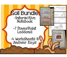 BIG soil bundle... includes 7 PowerPoint lessons, 4 worksheets, and all the interactive notebook materials!