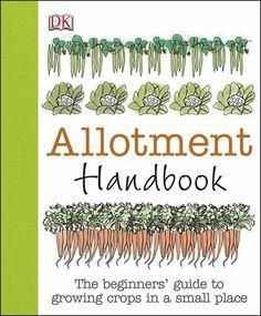 Allotment Handbook by DK, http://www.amazon.co.uk/dp/1409382982/ref=cm_sw_r_pi_dp_GTRwtb0ZH9M5J