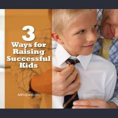 How we raise our kids will play a key part in determining their success in the game of life. #allprodad #success