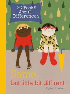 "20 Children's Books About Differences — Back to School 2013 | I so hope that someday when the inevitable question of ""why does he/she look/act different?"" we can respond with ""how we look is not important, we all are different"""