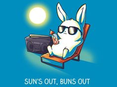 Sun's Out, Buns Out | Funny, cute & nerdy shirts | TeeTurtle