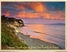 We're sending you a postcard to wish you a Happy Thanksgiving from our family to yours!