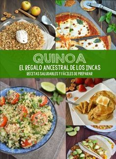 """""""Quinoa, el regalo ancestral de los Incas"""" Recetas saludables y fáciles de preparar - Pizca de Sabor"""