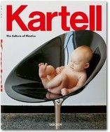 """Kartell, The Culture of Plastics. """"Taschen has published a celebratory tome chronicling 60 years of iconic design by Italian furniture brand Kartell. Philippe Starck, Kartell, Laura Lee, Joe Colombo, Italian Furniture Brands, Innovation, Paris Design, Coffee Table Books, Contemporary Furniture"""