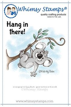 Hanging in There.                         ## inspiration idea for monkey stamp