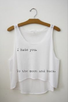 I Hate You To The Moon and Back Crop Top on Etsy, $22.00
