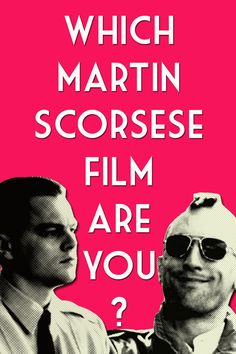 Which Martin Scorsese Film Are You?