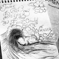 Sketch and quote, waves, ocean, black & white