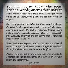 You may never know who your actions, words, or creations inspire… #zerosophy