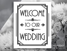 """Gatsby Wedding Printable Art Deco Sign - """"Welcome To Our Wedding"""" Print - Black and White Gatsby Party - ADWB1 by ARTAVENUEPRINTS on Etsy"""