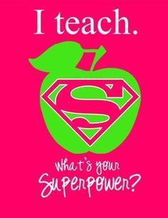 I TEACH WHAT'S YOUR SUPERPOWER - EDITABLE, PRINT, YOU PERSONALIZE - TeachersPayTeachers.com