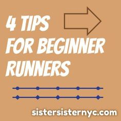 Four tips to get your started as a runner www.sistersisternyc.com