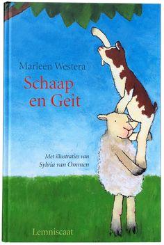 'Schaap en Geit' Geschreven door: Marleen Westera. Illustraties: Sylvia van Ommen. Uitgeverij Lemniscaat 2004