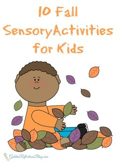 10 great fall sensory activities for kids | www.GoldenReflectionsBlog.com
