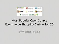 Most Popular Open source Ecommerce shopping carts – Top 20 Shopping Carts, Open Source, Most Popular, Ecommerce Hosting, Fails, Presentation, Cards Against Humanity, Top, Make Mistakes