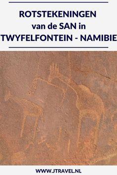 Tijdens mijn 22-daagse groepsrondreis door Namibië bezocht ik de Rotstekeningen van de San in Twyfelfontein. Hier lees je de informatie over de Rotstekeningen van de San in Twyfelfontein. Lees je mee over de Rotstekeningen van de San? #San #bosjesmannen #namibie #rotstekeningen