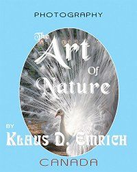 The Art of Nature Book Cover: © photo by Klaus D. Emrich - courtesy of Von Der Alps Publishing Corporation CANADA Alps, Authors, Photographers, Audiobooks, Poetry, Canada, Artists, Amazon, Cover