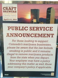 CBC Public Service Announcement about Marijuana at the 2014 CBC.  This sign made a great souvenir.  Photo taken during a trip to Denver in April 2014.