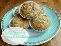 Micha and ME: Baby Friendly Oatmeal Muffins - a new favorite recipe