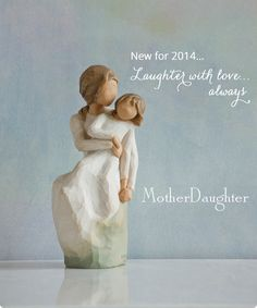 "Willow Tree Figurine--Mother Daughter -""Laughter with Love - Always"""