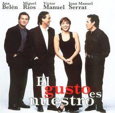 Ana Belén, Miguel Ríos, Víctor Manuel, Joan Manuel Serrat - El gusto es nuestro