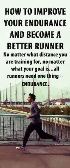 .Improve your endurance: run farther, faster, more easily! #running #runningtips #runningadvice #runningendurance