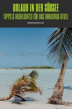 Urlaub auf Rangiroa – zu Gast auf dem zweitgrößten Atoll der Welt    #Rangiroa #FranzösischPolynesien #Polynesienurlaub #Polynesien #Tauchurlaub #Tuamotus #TuamotuInseln What Inspires You, Travel Agency, Beautiful Islands, Wonderful Places, Wanderlust, In This Moment, Water, Life, Outdoor