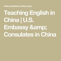 Teaching English in China | U.S. Embassy & Consulates in China