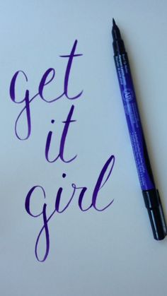 Get It Girl Hand Lettering
