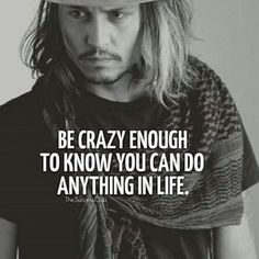 """Johnny Depp, that brilliant handsome actor that we all are fascinated by and love his acting, especially in the famous film series """"Pirates of the Caribbean"""". Johnny is a producer and a musician too, but did you know that he is also a wise philosophe Johnny Depp Quotes, Johnny Depp Pictures, Quotes To Live By, Life Quotes, Qoutes, Leadership, Positiv Quotes, Johny Depp, Motivational Quotes"""