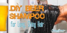 DIY beer shampoo is very effective in repairing damaged hair and returning or even improving its texture, shine and overall health.