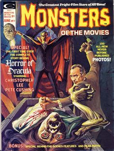 "Magazine: ""Monsters of the Movies."" #7; 1975. Peter Cushing's intensity as an actor is reflected in the above cover graphic as his determined, driven Van Helsing drives another stake into the heart of evil. Cushing portrays Van Helsing in several movies as a man compelled but controlled, opened minded yet scientific and capable of mixing-it-up with man or monster. As dashing a hero for any age."