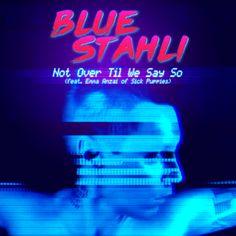 "Blue Stahli Premieres New Single, ""Not Over Til We Say So"" // #SwitchBitchNoise #SBN"