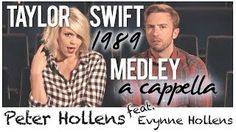 The Ultimate Taylor Swift 1989 Medley - Peter Hollens feat. Evynne HollensSong Cover http://ift.tt/2gQsyhC