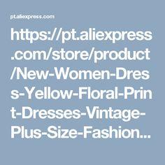 https://pt.aliexpress.com/store/product/New-Women-Dress-Yellow-Floral-Print-Dresses-Vintage-Plus-Size-Fashion-Casual-Linen-V-Neck-Female/1852557_32690078290.html