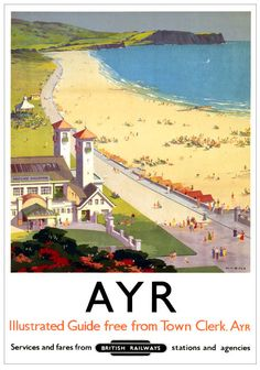 Vintage British Railways Travel Poster by Ellis Silas : Ayr. Vintage British Railways Travel Poster by Ellis Silas Posters Uk, Railway Posters, Poster Prints, Modern Posters, Art Prints, Ayr Scotland, Scotland Travel, Crieff Scotland, Glencoe Scotland