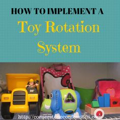 How to Implement a Toy Closet and Toy Rotation System #kidsorganization