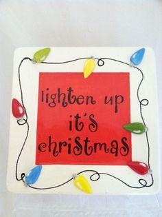 Ceramic Christmas Plate Lighten Up It's by ShadyLaneCeramics, $30.00