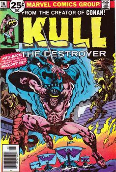 Kull The Destroyer #16 (1974 - 1978) The Tiger in the Moon Story by Roy Thomas.