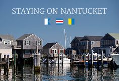 Staying on Nantucket