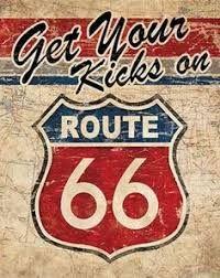 get your kicks on ROUTE 66 Metal Poster Retro Tin Signs Garage Wall Decor Retro Vintage, Vintage Tin Signs, Images Vintage, Vintage Labels, Garage Signs, Garage Art, Route 66 Sign, Arte Van Gogh, Schrift Design